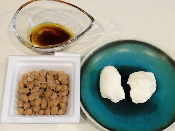 醤油、納豆、モッツアレラチーズ